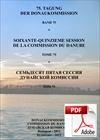 PDF Protokolle der Donaukommission, Band 75, 75. Tagung,<br /> <p>Hrsg. 2011</p> <p>Preis für Organisationen der Mitgliedstaate</p> <p></p>